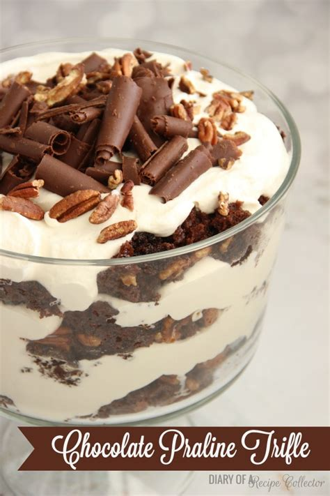 chocolate praline trifle diary of a recipe collector
