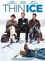 Thin Ice - film 2011 - AlloCiné