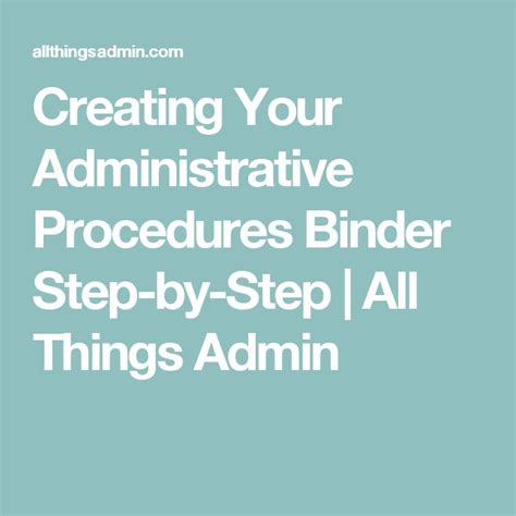 creating  administrative procedures binder step