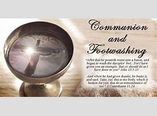 Communion and Foot Washing Service at Trimble Chapel