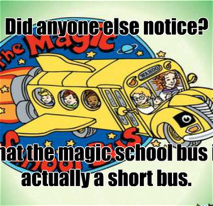 The Magic School Bus Meme - image gallery magic school bus meme