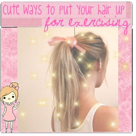 cute hairstyles to put your hair up requested cute ways to put your hair up while exercising