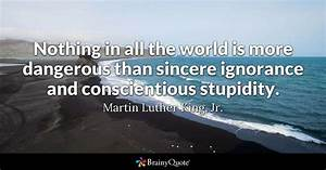 Martin Luther King, Jr. - Nothing in all the world is more...
