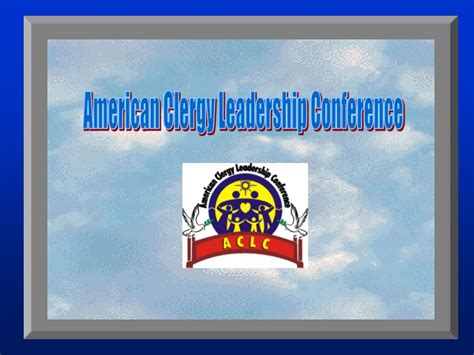 american clergy leadership conference powerpoint