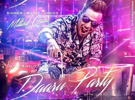 Daru Party By Millind Gaba