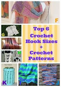 Top 6 Crochet Hook Sizes Crochet Patterns