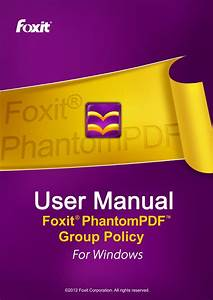 Foxit Phantom Pdf Group Policy For Windows Operation