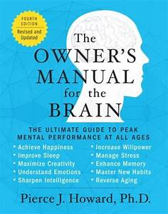 The Owner U0026 39 S Manual For The Brain