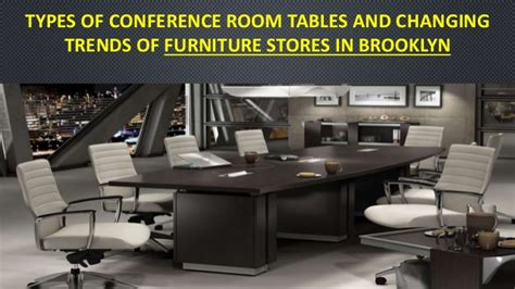 types  conference room tables  changing trends