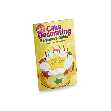 wilton cake decorating beginners guide book bed bath