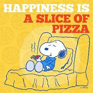Snoopy eating p... Happy Pizza Quotes