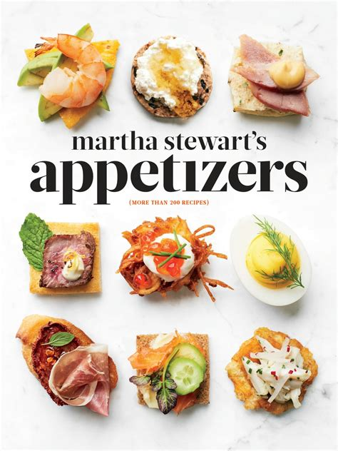 martha stewarts appetizers cookbook williams sonoma