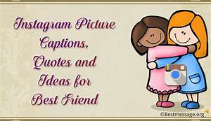 The Gallery For Gt Cute Friend Quotes For Instagram