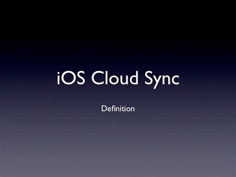 sinked meaning in ios cloud sync definition