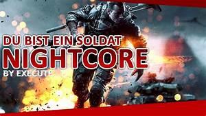 Du Bist Ein Kamener : du bist ein soldat battlefield 4 by execute nightcore youtube ~ Watch28wear.com Haus und Dekorationen