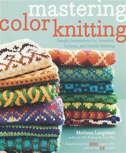 Mastering Color Knitting from KnitPicks com Knitting by