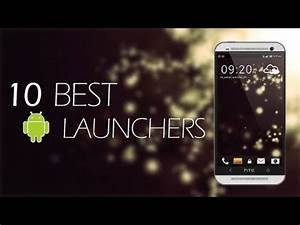 Youtube Abmelden Android : top 10 best android launchers 2015 youtube ~ Eleganceandgraceweddings.com Haus und Dekorationen