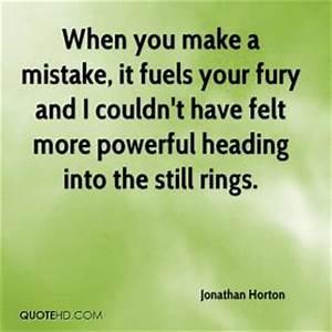 Fury Quotes. Qu... Jonathan Horton Quotes