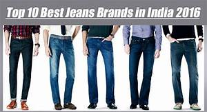 Top 10 Best Jeans Brands with Price in India 2017 - Most Popular - ScoopHub