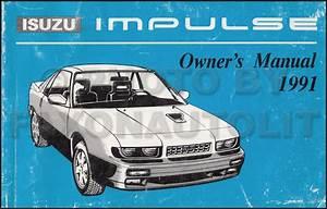 1991 Isuzu Impulse Xs Hatchback Repair Shop Manual