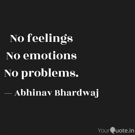 No Feelings by No Feelings No Emotions N Quotes Writings By