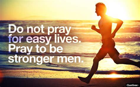 Stronger Men - Inspirational Quotes | Quotivee
