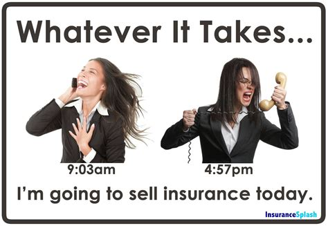 Another Day In The Life Of Selling Insurance