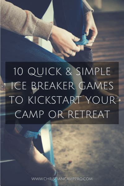 quick  simple ice breaker games  kickstart  camp  retreat christian camp pro