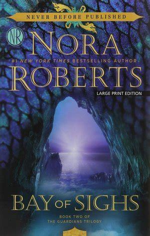 bay  sighs  guardians trilogy   nora roberts