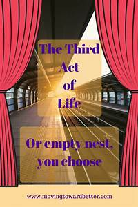 Third Of Life : the third act of life moving toward better ~ A.2002-acura-tl-radio.info Haus und Dekorationen