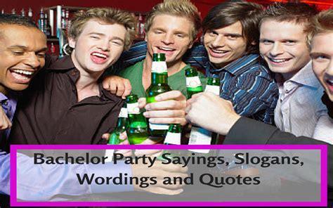 bachelor party status messages slogans invitations