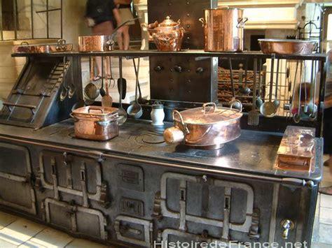 cuisine chateau histoire en photos photos des monuments de et de