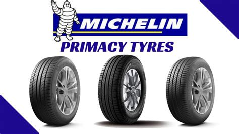 Primacy Vs Pilot by Michelin Primacy Tyre Review Price Sizes Cars Compatible