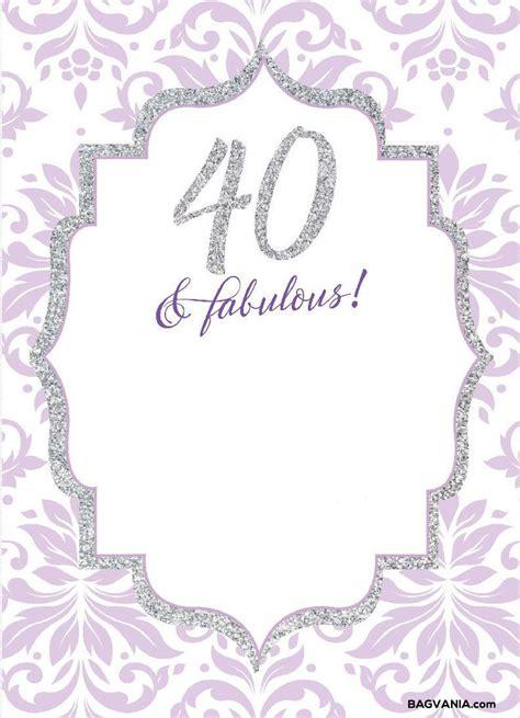 Free Printable 40th Birthday Invitations Bagvania 40th