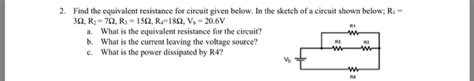 Solved Find The Equivalent Resistance For Circuit Give