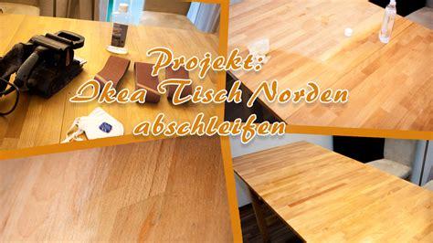 Ikea Tisch Norden Anleitung by Projekt Ikea Tisch Norden Abschleifen Unser Kreativblog