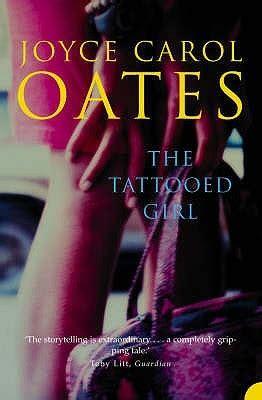 tattooed girl  joyce carol oates
