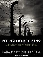 mothers ring  holocaust historical   dana fitzwater cornell reviews discussion