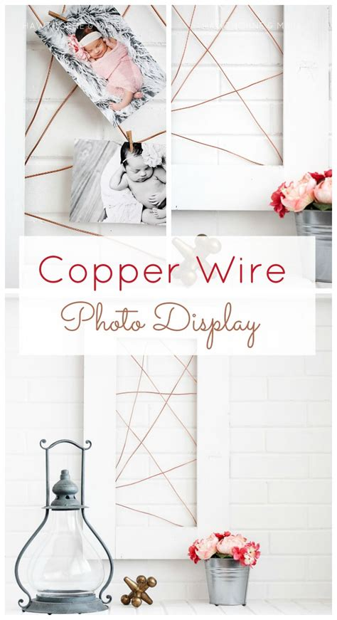 Copper Wire Photo Display Hawthorne And Main