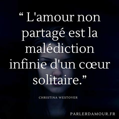 Citations Sur L'amour Non Partagé  Parler D'amour