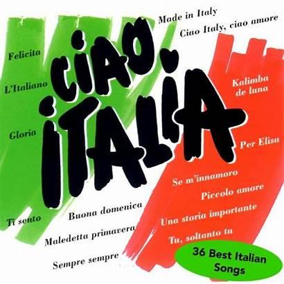 Italian Ciao Italia Songs Mp3 Album Italians