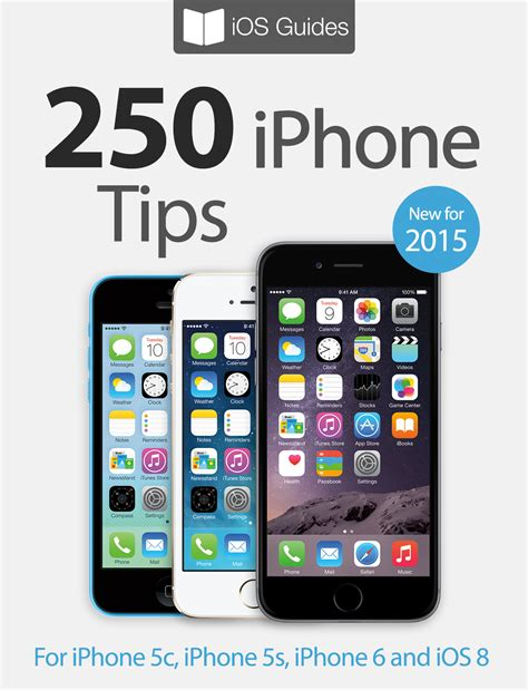 ebooks for iphone 250 iphone tips ebook released for iphone 5c 5s 6 and