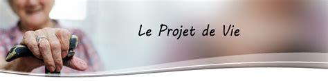 Projet De Vie Individualisé En Ehpad by Projet De Vie