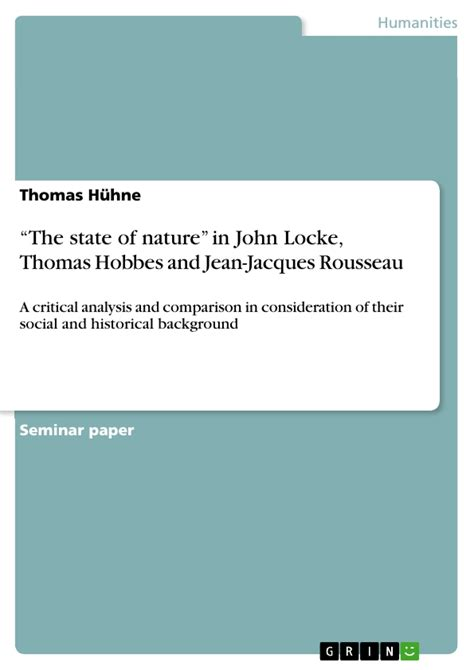 Rousseau Vs Machiavelli Essays by The State Of Nature In Locke Hobbes And