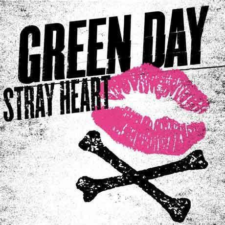 green day stray heart traduzione testo nuove canzoni