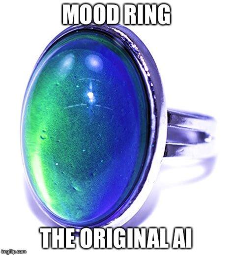 Mood Ring Meme - artificial intelligence imgflip