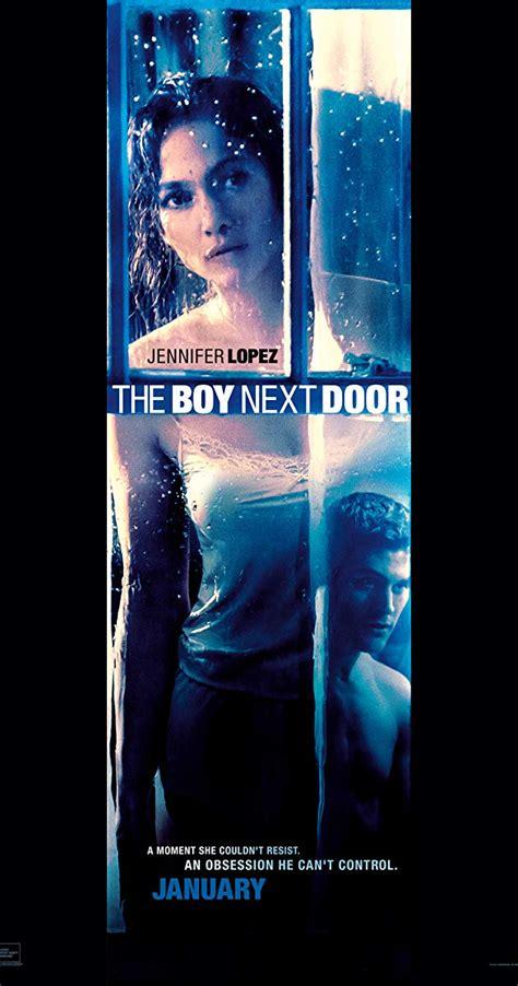 boys next door the boy next door 2015 imdb