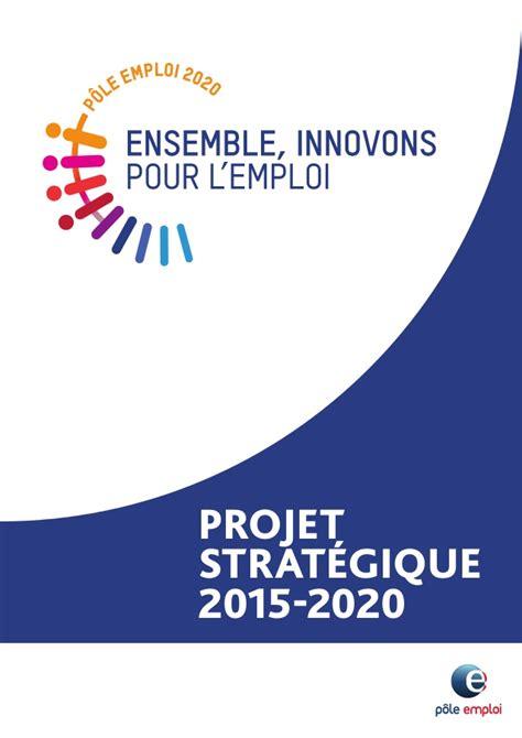 projet strat 233 gique p 244 le emploi 2015 2020