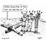 They Know Not What Do By Alan  Religion Cartoon