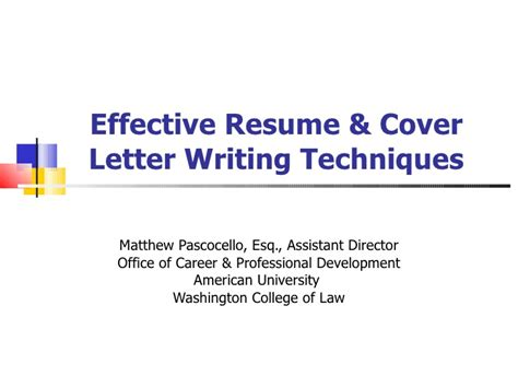 Effective Resume Writing by Effective Resume And Cover Letter Writing Techniques